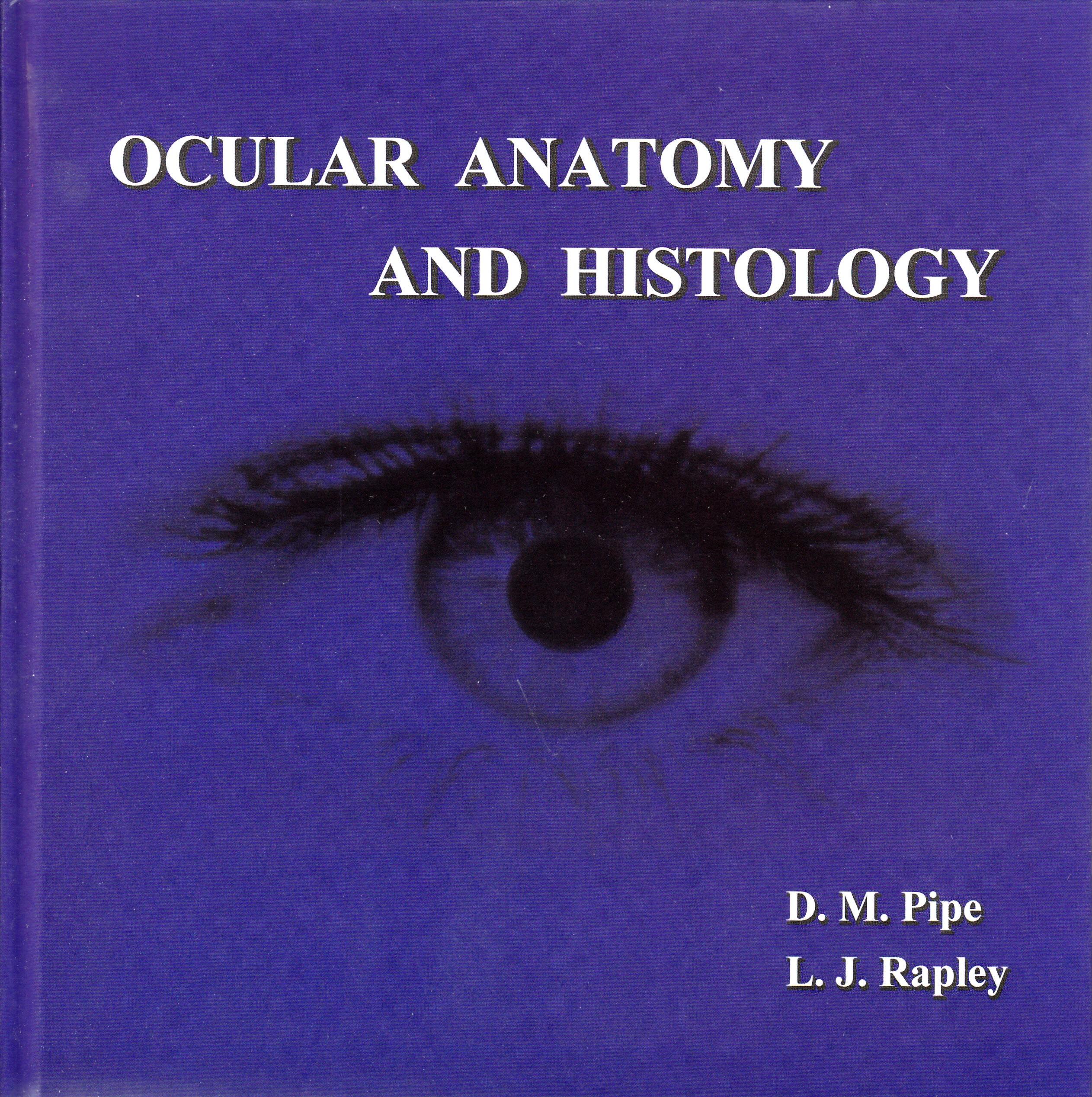 Ocular Anatomy & Histology
